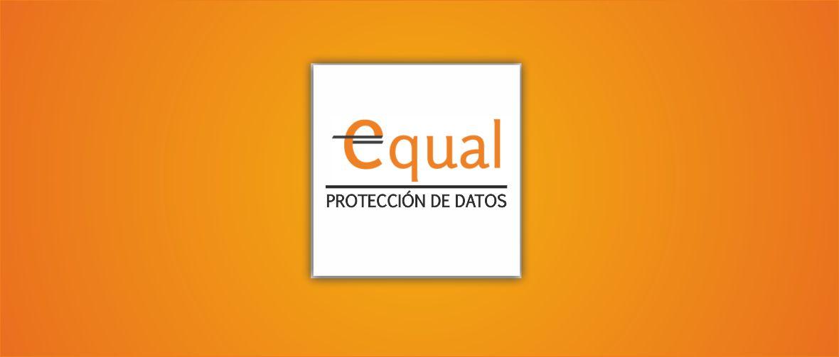 Noticias Equal proteccion de datos - Equal Proteccion de datos