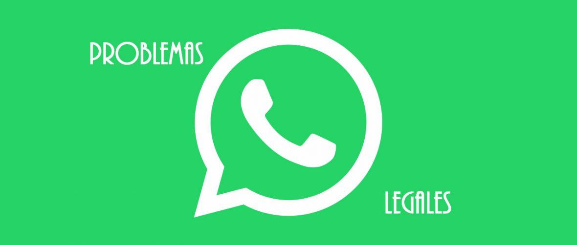 Whatsapp y problemas legales